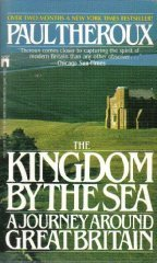 Kingdom by the Sea: A Journey Around Great Britain