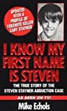 img - for I Know My First Name Is Steven Publisher: Pinnacle book / textbook / text book