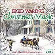 Christmas Magic {2 Cd's} by Fred Waring and the Pennsylvanians