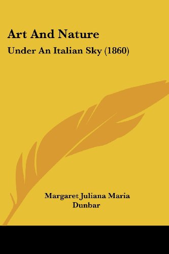 Art and Nature: Under an Italian Sky (1860)