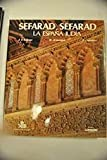 img - for Sefarad, Sefarad: La Espana judia (Spanish Edition) by Jose Luis Lacave (1987-05-04) book / textbook / text book