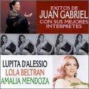 echange, troc Juan Gabriel - Exitos Con Sus Mejores Interpretes