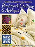 Amelia Saint George Patchwork, Quilting and Applique