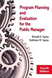 img - for Program Planning and Evaluation for the Public Manager book / textbook / text book