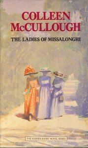 The Ladies of Missalonghi (Harper Short Novel Series), COLLEEN MCCULLOUGH