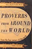 img - for Proverbs from Around the World: 1500 Amusing, Witty and Insightful Proverbs from 21 Lands and Languages book / textbook / text book