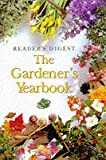 Reader's Digest The Gardener's Yearbook (Readers Digest)