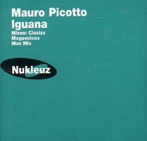 Mauro Picotto - Iguana (Special Remixes) - Zortam Music