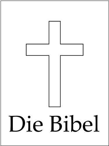 Bibel &#8211; Altes und Neues Testament &#8211; Elberfeld-Ausgabe 1905