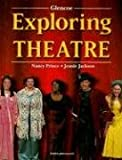 img - for Exploring Theatre, Student Edition book / textbook / text book