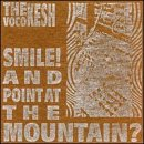 Smile & Point at the Mountain