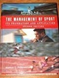 img - for The Management of Sport: Its Foundation and Application book / textbook / text book