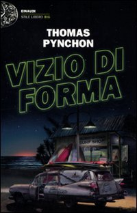 "Places of ""Inherent vice (2009)"" by Thomas Pynchon"