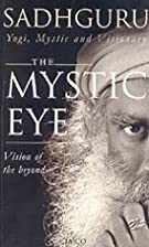 The Mystic Eye - Vision of the beyond by…