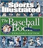 img - for Editors of Sports Illustrated'sSports Illustrated The Baseball Book Expanded Edition [Hardcover]2011 book / textbook / text book