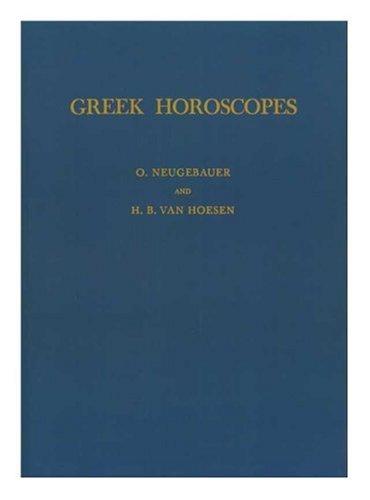 Greek Horoscopes (Memoirs of the American Philosophical Society)
