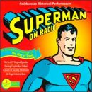 Superman On Radio: Smithsonian Historical Performances (Historical Radio Plays)