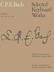 Bach Cpe Selected Keyboard Works Short And Easy Pieces Bk 1 Signature S from Associated Board of the Royal Schools of Music