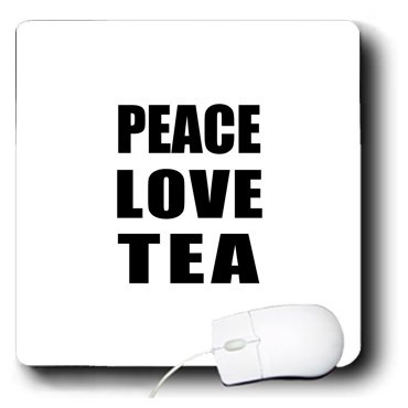 Mp_184914_1 Inspirationzstore Happiness Is - Peace Love And Tea - Things That Make Me Happy - Fun Foodie Gift - Mouse Pads