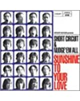 sunshine to your love