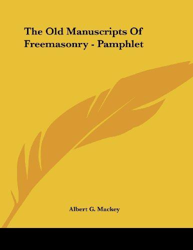 The Old Manuscripts of Freemasonry - Pamphlet
