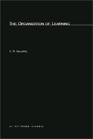 The Organization of Learning (Learning, Development, and Conceptual Change)