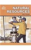 Natural Resources (The Global Village) (0237532735) by Morgan, Sally