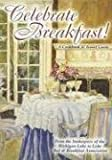img - for Celebrate Breakfast!: A Cookbook & Travel Guide by Michigan Lake to Lake Bed & Breakfast Association (2006) Paperback book / textbook / text book