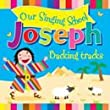 Our Singing School - Joseph Backing Track CD