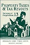 img - for Property Taxes and Tax Revolts: The Legacy of Proposition 13 1st edition by O'Sullivan, Arthur, Sexton, Terri A., Sheffrin, Steven M. (1995) Hardcover book / textbook / text book