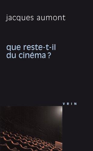 Que reste-t-il du cinéma?