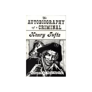 The Autobiography of a Criminal, Tufts, Henry