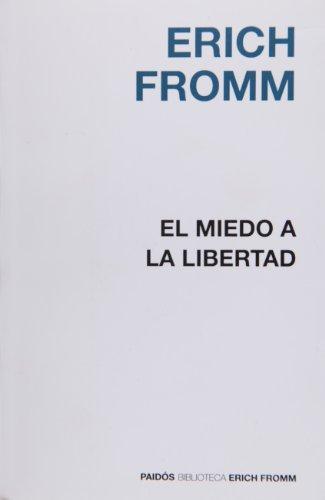 miedo-a-la-libertad-el-biblioteca-erich-fromm