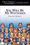 img - for Great Themes of the Bible--Community: You Will Be My Witnesses book / textbook / text book