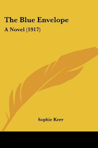 The Blue Envelope: A Novel (1917)