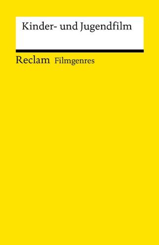 filmgenres-kinder-und-jugendfilm-reclam-filmgenres-german-edition