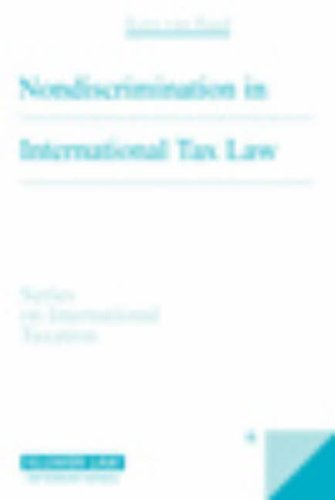 Nondiscrimination in International Tax Law (Series on International Taxation)