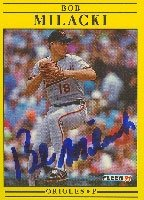 Bob Milacki Baltimore Orioles 1991 Fleer Autographed Hand Signed Trading Card. by Hall of Fame Memorabilia