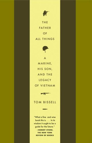 The Father of All Things: A Marine, His Son, and the Legacy of Vietnam (Vintage Departures)