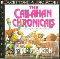 The Callahan Chronicals: Library Edition by Spider Robinson and Barrett Whitener