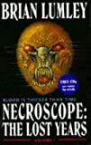 Necroscope: The Lost Years No.1 (Necroscope Series) (0340649615) by Lumley, Brian