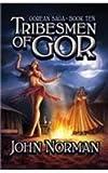 Tribesmen of Gor (Gorean Saga) John Norman
