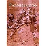 Parmigianino 1+2: Die Zeichnungen