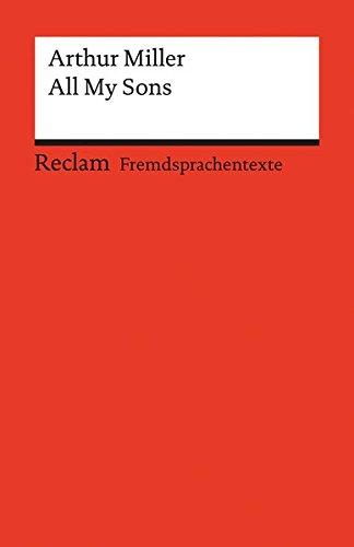 all-my-sons-a-drama-in-three-acts-fremdsprachentexte-reclams-universal-bibliothek