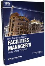 BNI Facilities Managers Costbook 2013 - BNI Publications - BN-Facilities - ISBN: 155701762X - ISBN-13: 9781557017628