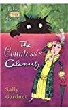 The Countess's Calamity (Tales from the Box) (0756935571) by Gardner, Sally