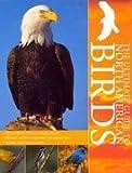 The Ultimate Guide to North America Birds (Encyclopedia) (1407555278) by Alderton, David
