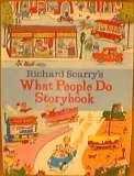 Richard Scarry's what people do storybook (0679887342) by Scarry, Richard