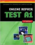 img - for ASE Test Preparation- A1 Engine Repair 4th (fourth) edition Text Only book / textbook / text book