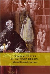 Sombras Y Luces En La España Imperial
